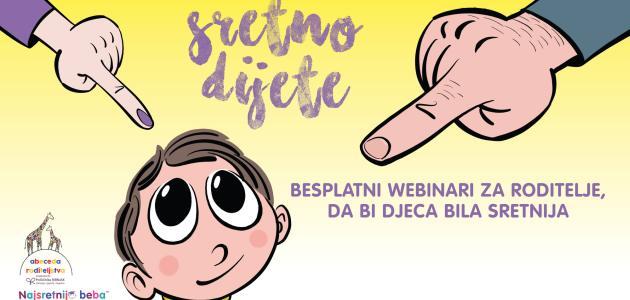 """Besplatni webinari/online seminari  """"Sretno dijete"""""""