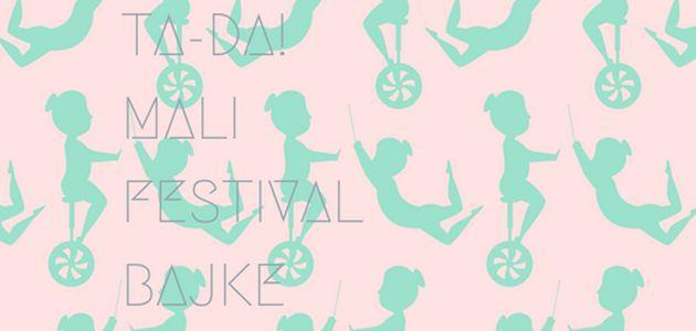 TA-DA! Mali Festival Bajke