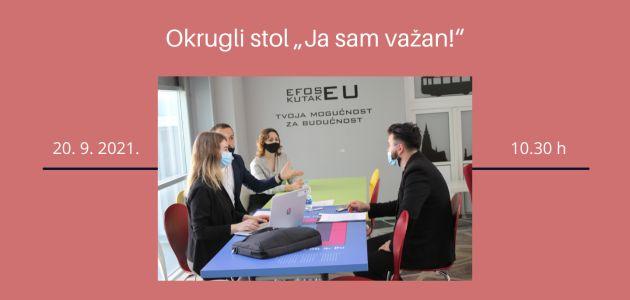 Okrugli stol u Osijeku – Ja sam važan!